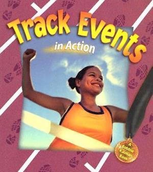 Bog, paperback Track Events in Action af Bobbie Kalman, John Crossingham