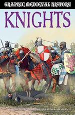 Knights (Graphic Medieval History)