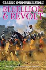 Rebellion and Revolt (Graphic Medieval History)