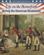 Life on the Homefront During the American Revolution af Helen Mason