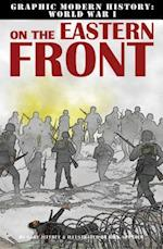 On the Eastern Front (Graphic Modern History World War I Crabtree)