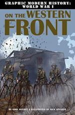 On the Western Front (Graphic Modern History World War I)