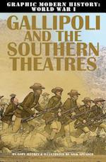 Gallipoli and the Southern Theaters (Graphic Modern History World War I Crabtree)