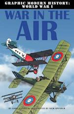 War in the Air (Graphic Modern History World War I Crabtree)