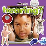 What is Hearing? (Senses Close Up)