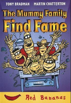 The Mummy Family Find Fame