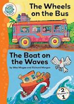 The Wheels on the Bus and the Boat on the Waves (Tadpoles Nursery Rhymes)
