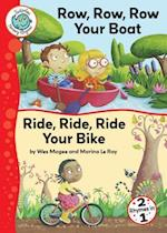 Row, Row, Row Your Boat and Ride, Ride, Ride Your Bike (Tadpoles Nursery Rhymes)