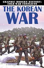 The Korean War (Graphic Modern History Cold War Conflicts)