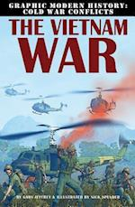 The Vietnam War (Graphic Modern History Cold War Conflicts)