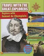 Explore With Samuel De Champlain