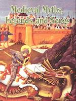 Medieval Myths, Legends and Songs (Medieval Worlds S)