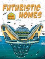 Futuristic Homes (Young Architect)