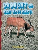 Drought and Heatwave Alert! af Paul C. Challen