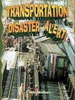 Transportation Disaster Alert! (Disaster Alert!)