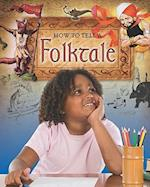How to Tell a Folktale (Text Styles)