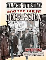 Black Tuesday and the Great Depression (Uncovering the Past Analyzing Primary Sources)