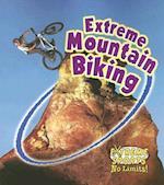 Extreme Mountain Biking (Extreme Sports - No Limits S)
