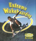 Extreme Wakeboarding (Extreme Sports - No Limits S)