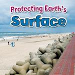 Protecting Earth's Surface (Earths Processes Close up)