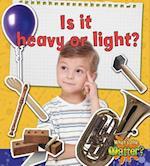 Is it Heavy or Light? af Susan Hughes