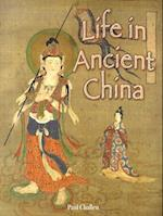 Life in Ancient China af Paul C. Challen