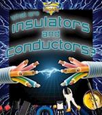 What Are Insulators and Conductors? (Understanding Electricity)