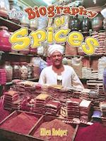Biography of Spices
