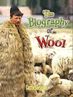 The Biography of Wool