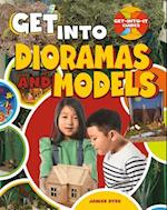 Get into Dioramas and Models (Get Into It Guides)