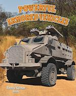 Powerful Armored Vehicles (Vehicles on the Move)