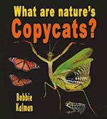 What Are Nature's Copycats? af Bobbie Kalman