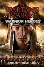 The Spartan's March (Warrior Heroes)