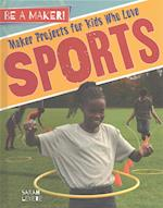 Maker Projects for Kids Who Love Sports (Be a Maker)