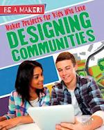 Maker Projects for Kids Who Love Designing Communities (Be a Maker)