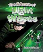 The Science of Light Waves (Catch a Wave)