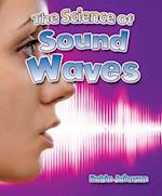 The Science of Sound Waves (Catch a Wave)