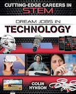 Dream Jobs in Technology (Cutting Edge Careers in Stem)