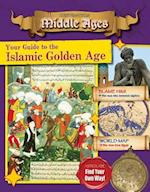 Your Guide to the Islamic Golden Age (Destination Middle Ages)