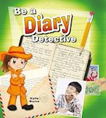 Be a Diary Detective (Be a Document Detective)