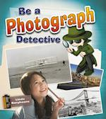 Be a Photograph Detective (Be a Document Detective)