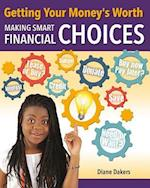 Getting Your Money's Worth (Financial Literacy for Life)