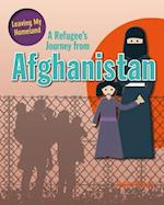 A Refugee's Journey from Afghanistan (Leaving My Homeland)