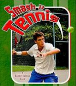 Smash it - Tennis af Paul Challen