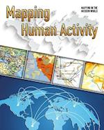 Mapping Human Activity (Mapping in the Modern World)