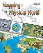 Mapping the Physical World (Mapping in the Modern World)