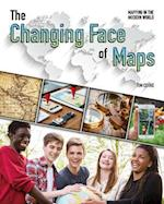 The Changing Face of Maps (Mapping in the Modern World)