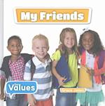 My Friends (Our Values Level 1)