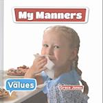 My Manners (Our Values Level 1)