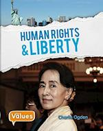 Human Rights and Liberty (Our Values Level 3)